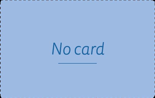 I don't need a card