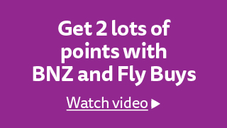 Double up with BNZ & Fly Buys