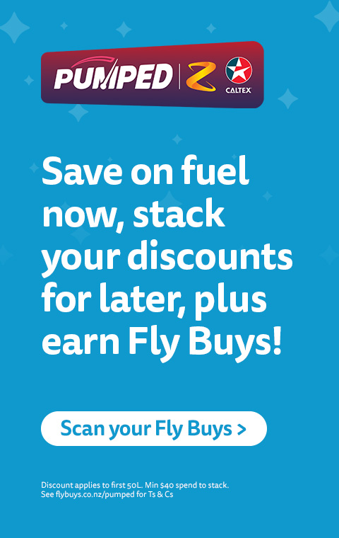 Remember to scan your Fly Buys at Z and Caltex.