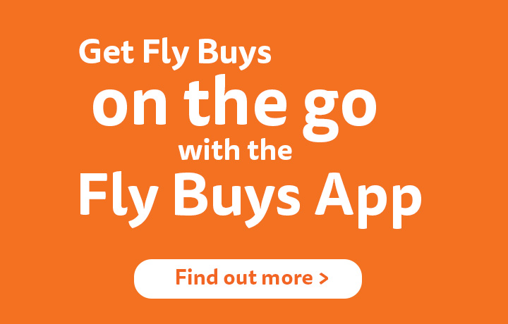 Get the Fly Buys mobile app