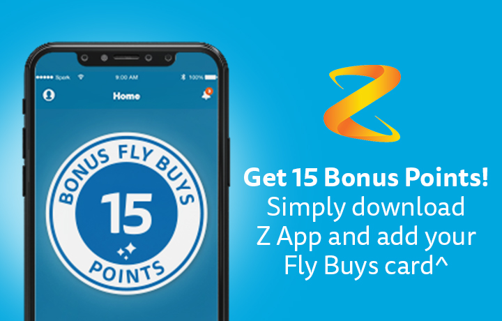 Get 15 bonus points when you download Z App and add your Fly Buys card!