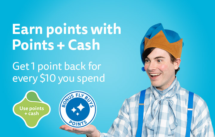Make your points go further and earn points back with Points + Cash.